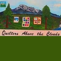 Quilters Above The Clouds in Woodland Park